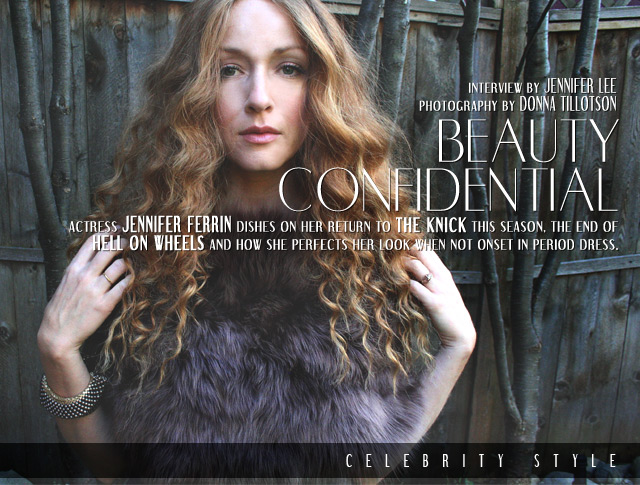 FeatureIMG-Beauty-Confidential-Celebrity-Style-Interviews-Jennifer-Ferrin